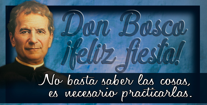 Un Semana Recordando A Don Bosco Colegio Salesianos Loyola